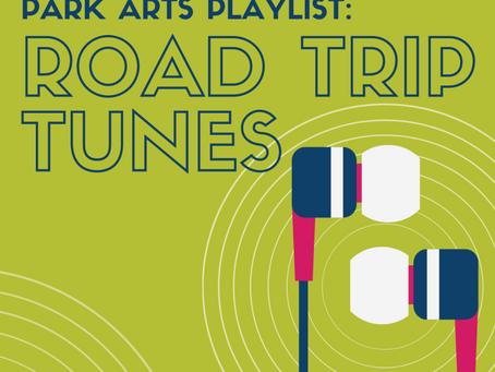 Park Arts Playlist: Road Trip Tunes