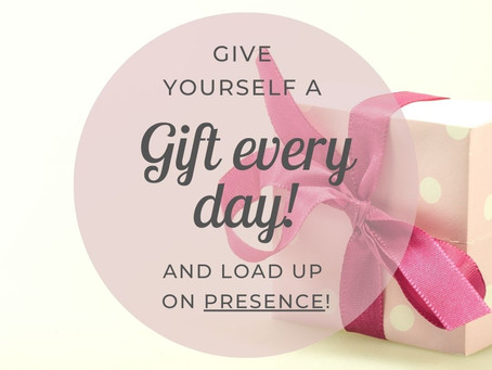 Give Yourself The Gift Of Presence