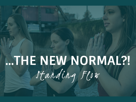 The New Normal? A Backyard Yoga Flow for our Time