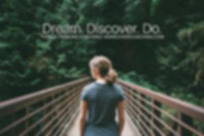 Dream. Discover. Do.jpg