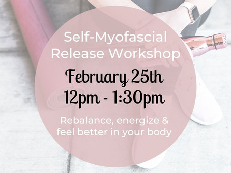 Self-Myofascial Release Workshop With Cheri Timmons