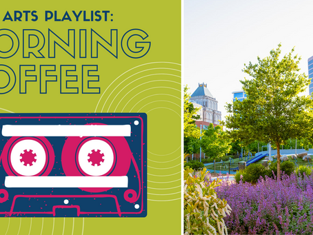 Park Arts Playlist: Morning Coffee