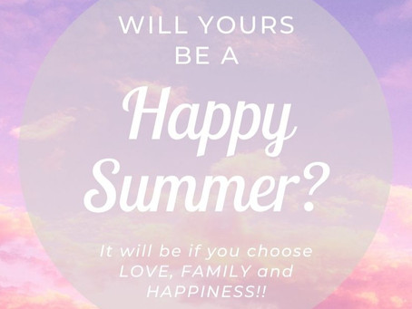 Will Yours Be A Happy Summer?