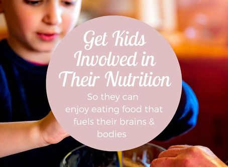How To Get Kids Involved In Their Nutrition