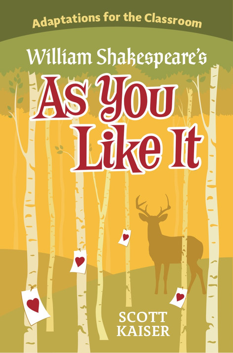 Adaptations for the Classroom: William Shakespeare's As You Like It