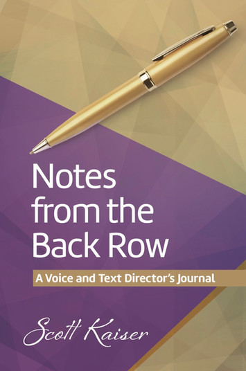 Notes from the Back Row: A Voice and Text Director's Journal