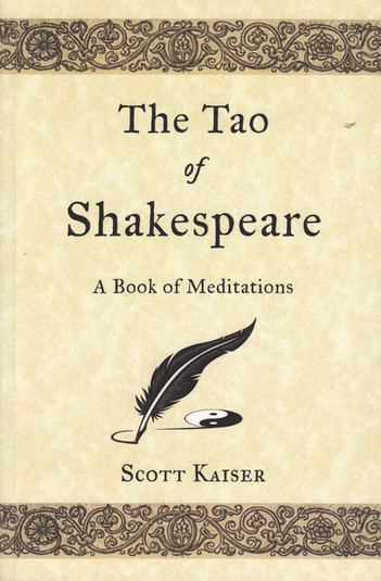 The Tao of Shakespeare: A Book of Meditations