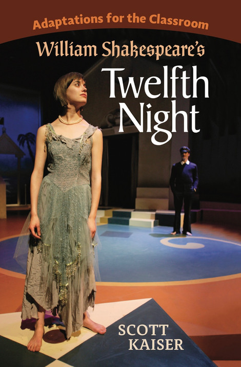 Adaptations for the Classroom: William Shakespeare's Twelfth Night