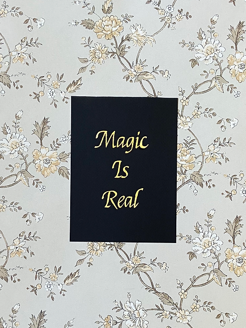 Magic Is Real, Gold Leaf
