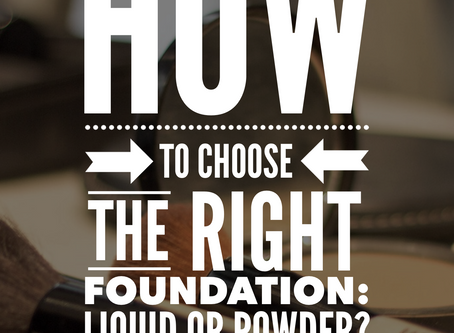 Foundation: Liquid or Powder?