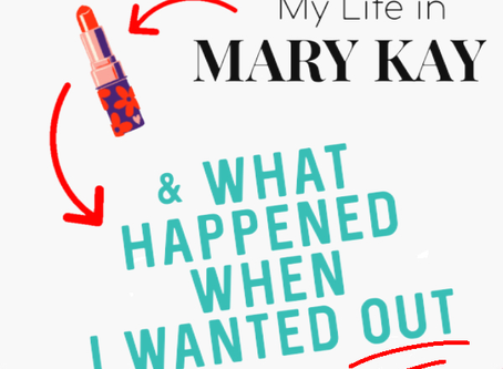 Why I Quit Mary Kay