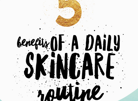 5 benefits of a Daily Skincare Routine