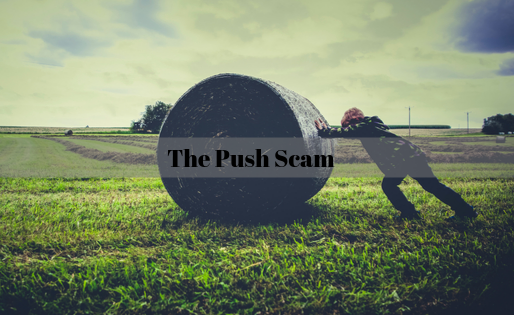The Push Scam