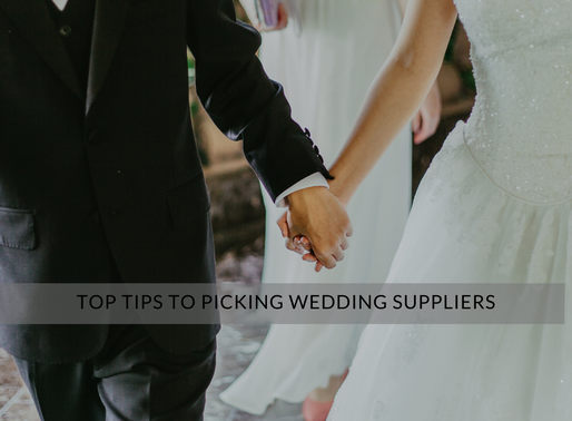 Top Tips To Picking Wedding Suppliers