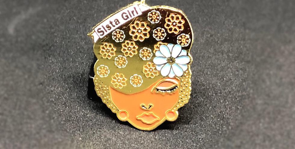 Sista Girl Pin