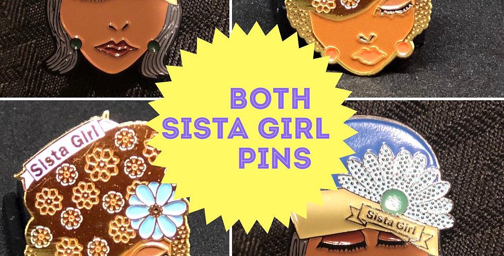 SISTA Girl pins #1  and # 2