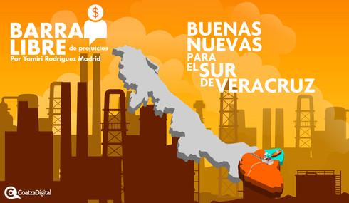 Buenas nuevas para el sur de Veracruz