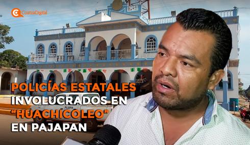 Policías estatales involucrados en 'huachicoleo' en Pajapan