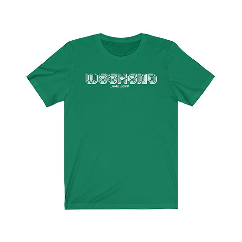Camiseta Unisex - Weekend