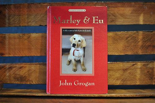 Marley e Eu (edição especial) - John Grogan