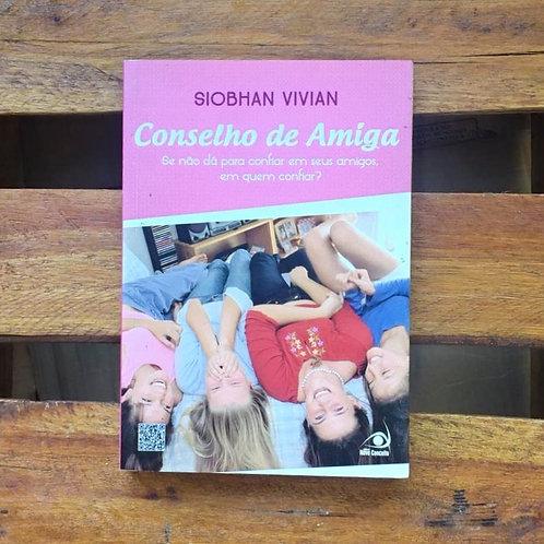 Conselho de amiga - Siobhan Vivian
