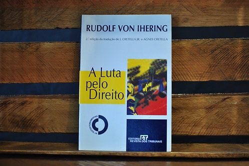 A Luta Pelo Direito - Rudolf Von Ihering