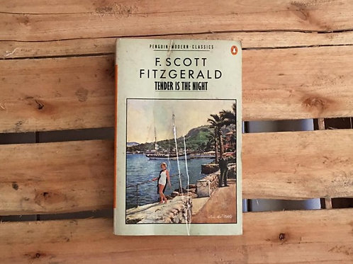 Tender is the night - F.Scott Fitzgerald