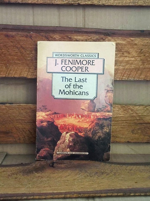 The last of the mohicans - J. Fenimore Cooper