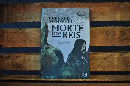 CRÔNICAS SAXÔNICAS | Morte dos Reis - vol 6 | Bernard Cornwell