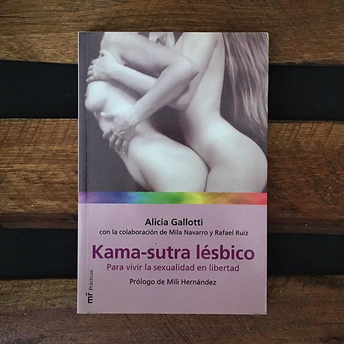 Kama-Sutra Lésbico - Alicia Gallotti