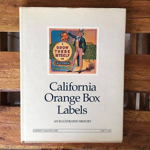 CALIFORNIA ORANGE BOX LABELS - GORDON T. MCCLELLAND & JAY T. LAST