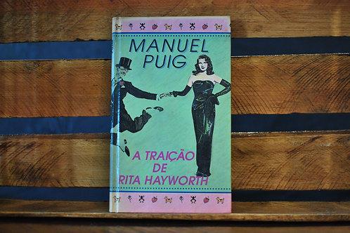 A traição de rita hayworth -Manuel Puig