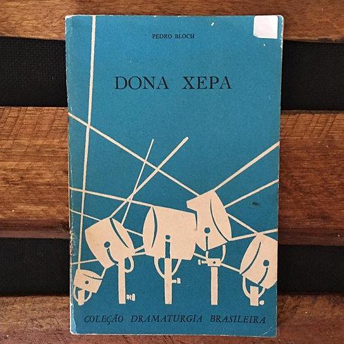 Dona Xepa - Pedro Bloch