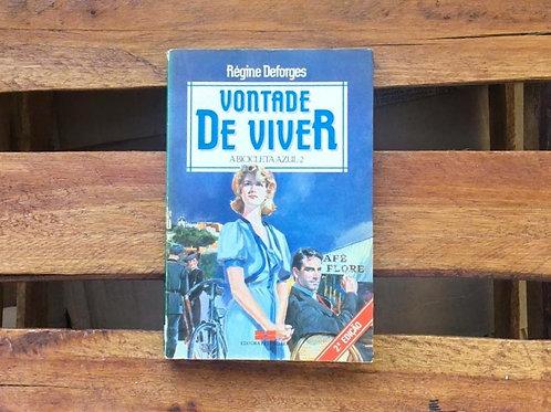 Vontade de Viver:  A bicicleta azul 2- Régine Deforges