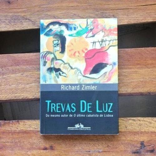 Trevas de Luz - Richard  Zimbler