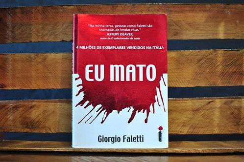 Eu Mato - Giorgio Faletti
