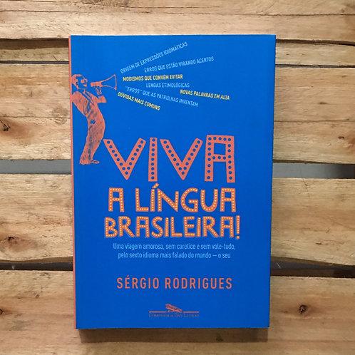 Viva a língua brasileira - Sérgio Rodrigues
