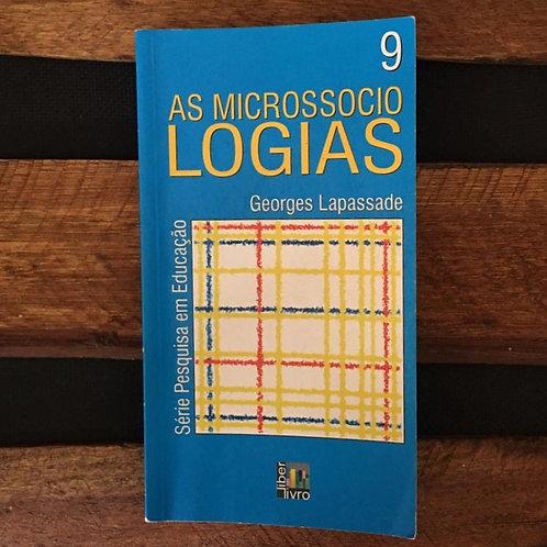 As Microssociologias - Georges Lapassade