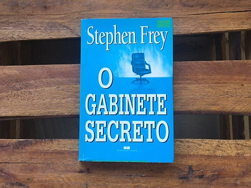 GABINETE SECRETO - STEPHEN FREY