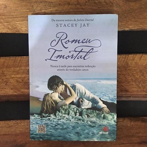 Romeu Imortal - Stacey Jay
