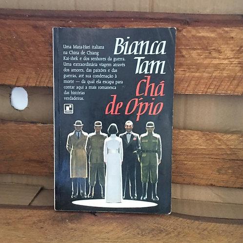 Chá de Ópio - Bianca Tam