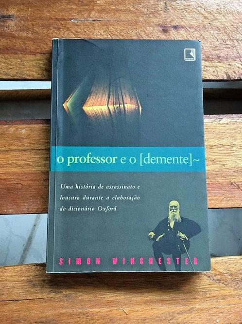 O Professor e o Demente - Simon Winchester