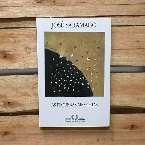 As pequenas memórias - José Saramago