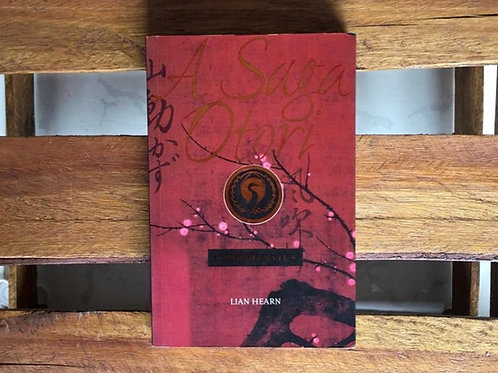A saga Otori: O brilho da lua 3 - Lian Hearn