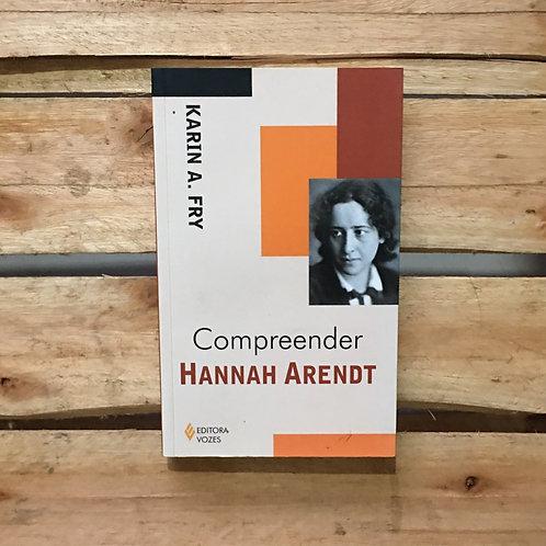 Compreender Hannah Arendt - Karin A. Fry