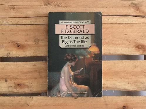 The Diamond as Big as Ritz e Other Stories - F. Scott Fitzgerald