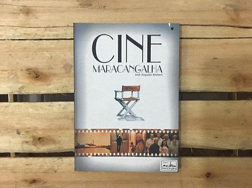 Cine Maracangalha - José Augusto Berbert