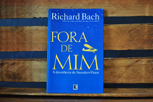Fora de Mim - RICHARD BACH