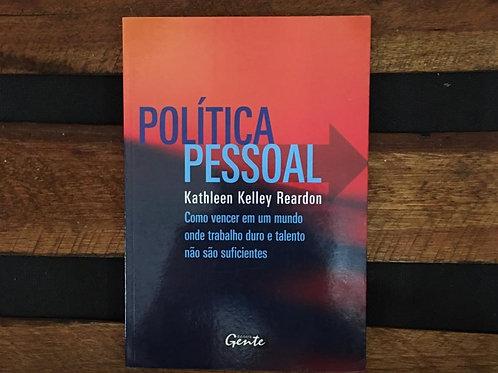 Política Pessoal - Kathlen Kelley Reardon