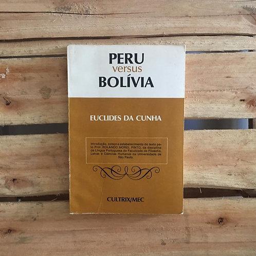 Peru versus Bolívia - Euclides da Cunha